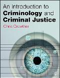 Introducing Criminology and Criminal Justice
