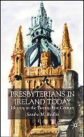 Presbyterians in Ireland Identity in the Twenty-first Century