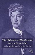 Philosophy of David Hume A Critical Study of Its Origins and Central Doctrines