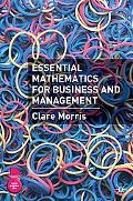 Essential Mathematics for Business and Management