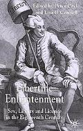 Libertine Enlightenment Sex, Liberty, and License in the Eighteenth-Century