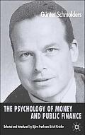 Psychology of Money and Public Finance