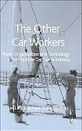 Other Car Workers Work, Organisation and Technology in the Maritime Car Carrier Industry