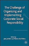 Challenge of Organizing and Implementing Corporate Social Responsibility