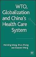 Wto And China's Health Care System