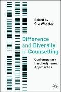 Difference and Diversity in Counselling Contemporary Psychodynamic Perspectives