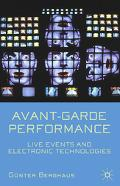 Avant-garde Performance Live Events And Electronic Technologies
