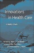 Innovations in Health Care A Reality Check