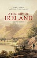 A History of Ireland (Palgrave Essential Histories)