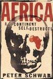 Africa: A Continent Self-Destructs