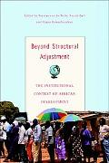 Beyond Structural Adjustment The Institutional Context of African Development