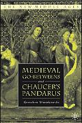Medieval Go-Betweens and Chaucer's Pandarus