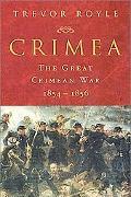 Crimea The Great Crimean War, 1854-1856