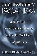 Contemporary Paganism Minority Religions in a Majoritarian America