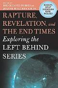 Rapture, Revelation, and the End Times Exploring the Left Behind Series