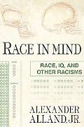 Race in Mind Race, Iq, and Other Racisms