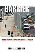 Barrier The Seam of the Israeli-Palestinain Conflict