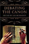 Debating The Canon A Reader From Addison To Nafisi
