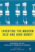 Inventing the Modern Self and John Dewey: Modernities and the Traveling of Pragmatism in Edu...