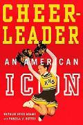 Cheerleader! An American Icon