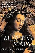 Missing Mary The Queen Of Heaven And Her Re-emergence In The Modern Church