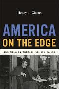 America on the Edge Henry Giroux on Politics, Culture, and Education