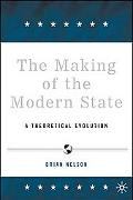 Making of the Modern State A Theoretical Evolution