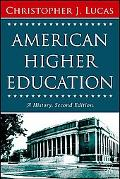 American Higher Education A History