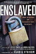 Enslaved True Stories of Modern Day Slavery