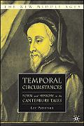 Temporal Circumstances Form And History in the Canterbury Tales