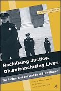 Racializing Justice, Disenfranchising Lives The Racism, Criminal Justice and Law Reader