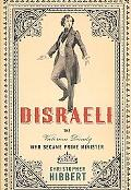 Disraeli The Victorian Dandy Who Became Prime Minister