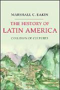 History of Latin America Collision of Cultures