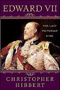 Edward VII The Last Victorian King
