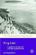 King Lear (The Shakespeare Handbooks)