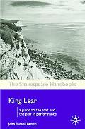 King Lear (The Shakespeare Handbooks)