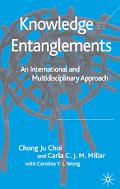 Knowledge Entanglements An International And Multidisciplinary Approach