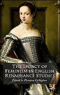 Impact of Feminism in English Renaissance Studies
