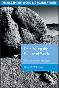 Rethinking the Future of Work Directions and Visions