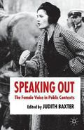 Speaking Out The Female Voice in Public Contexts