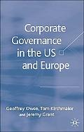 Corporate Governance in the US And Europe Where Are We Now?