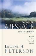 God's Message for Each Day Wisdom from the Word of God