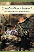 Grandmother's Journal: Your Cherished Memories in Your Own Words