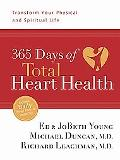 365 Days of Total Heart Health Transform Your Physical and Spiritual Life