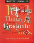 1001 Things Every Graduate Should Know