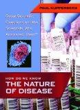 How Do We Know the Nature of Disease (Great Scientific Questions and the Scientists Who Answ...