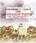 Socialist Party Eugene V. Debs and the Radical Politics of the American Working Class