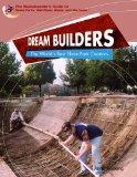 Dream Builders: The World's Best Skatepark Creators (The Skateboarder's Guide to Skate Parks...
