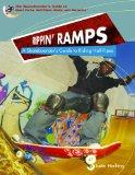 Rippin Ramps: A Skateboarders Guide to Riding Half-Pipes (World of Skateboard Parks)