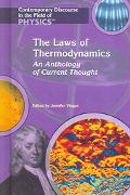 Laws of Thermodynamics An Anthology Of Current Thought